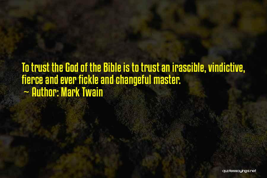 Vindictive Quotes By Mark Twain