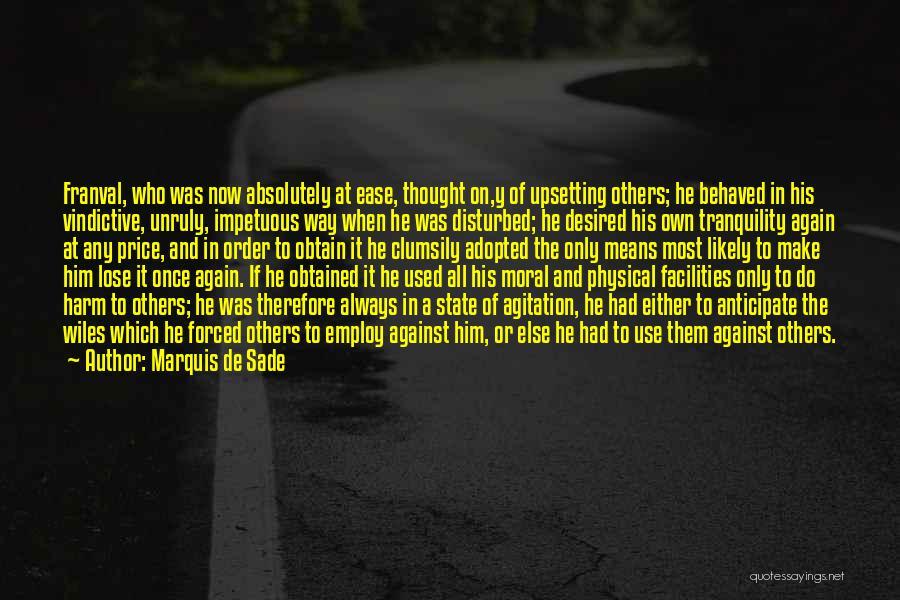 Vindictive Quotes By Marquis De Sade