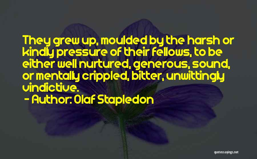 Vindictive Quotes By Olaf Stapledon
