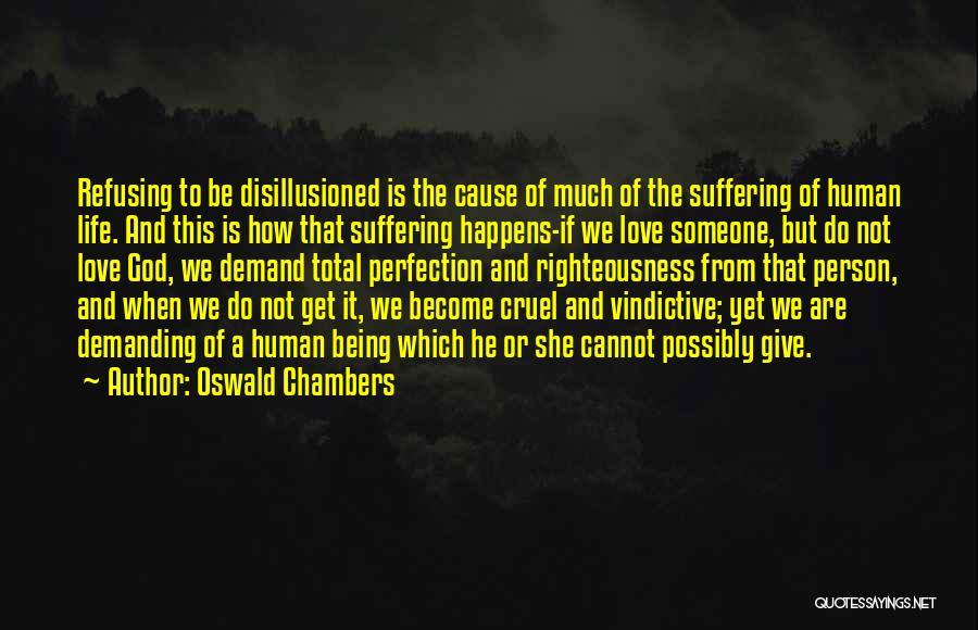 Vindictive Quotes By Oswald Chambers