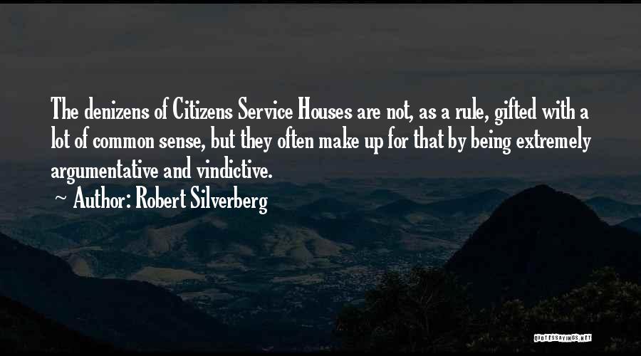 Vindictive Quotes By Robert Silverberg