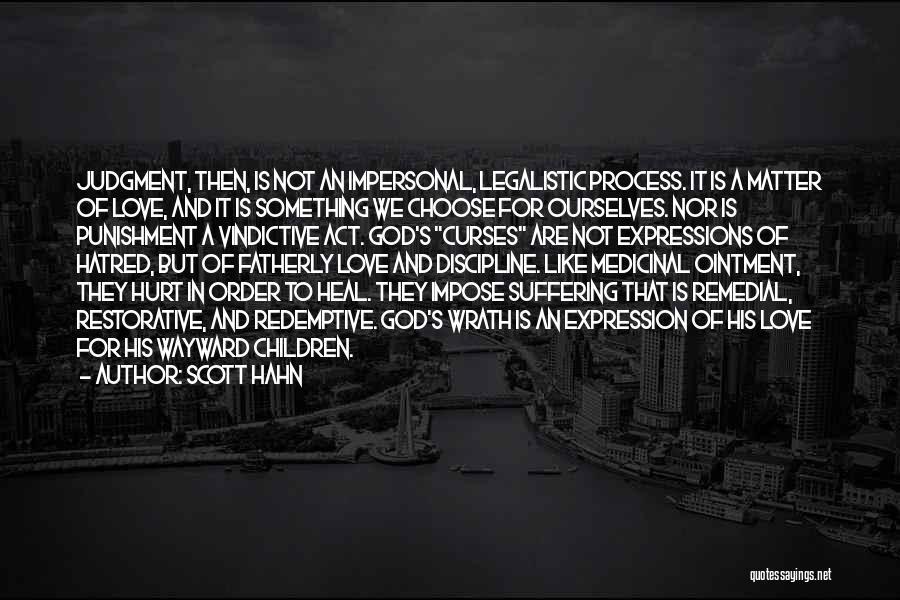 Vindictive Quotes By Scott Hahn