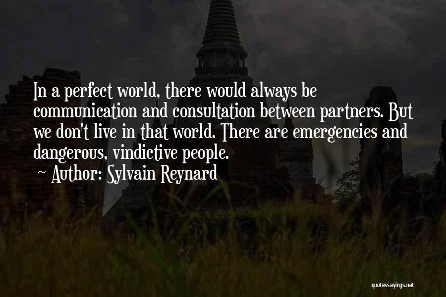 Vindictive Quotes By Sylvain Reynard