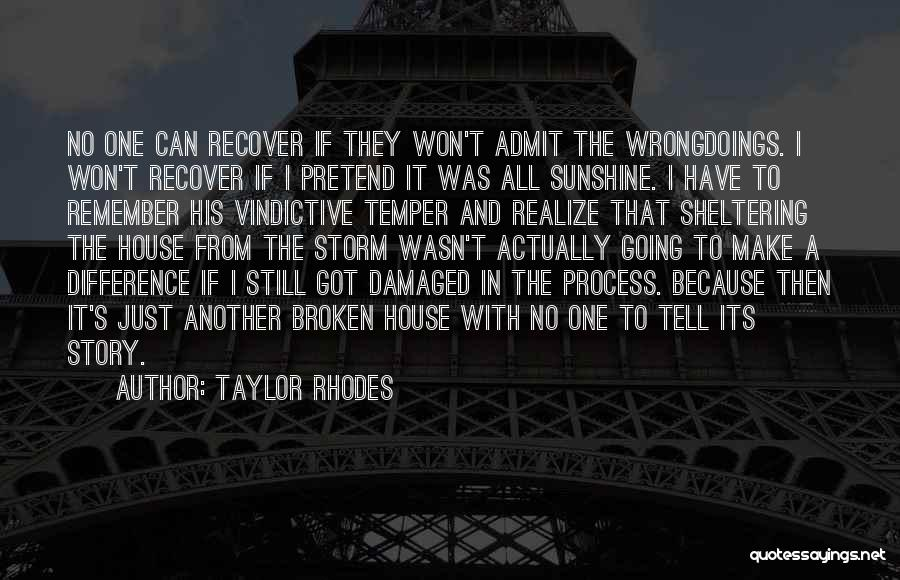 Vindictive Quotes By Taylor Rhodes