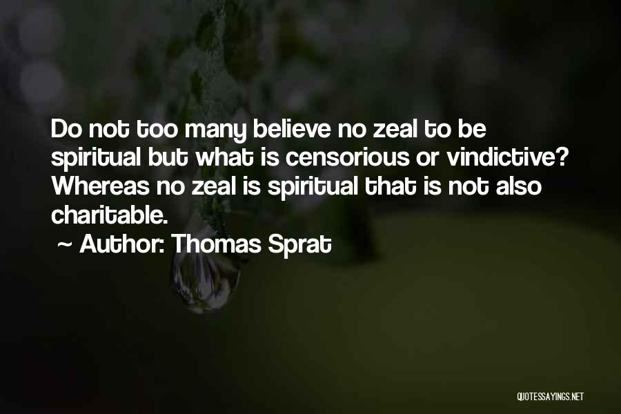 Vindictive Quotes By Thomas Sprat