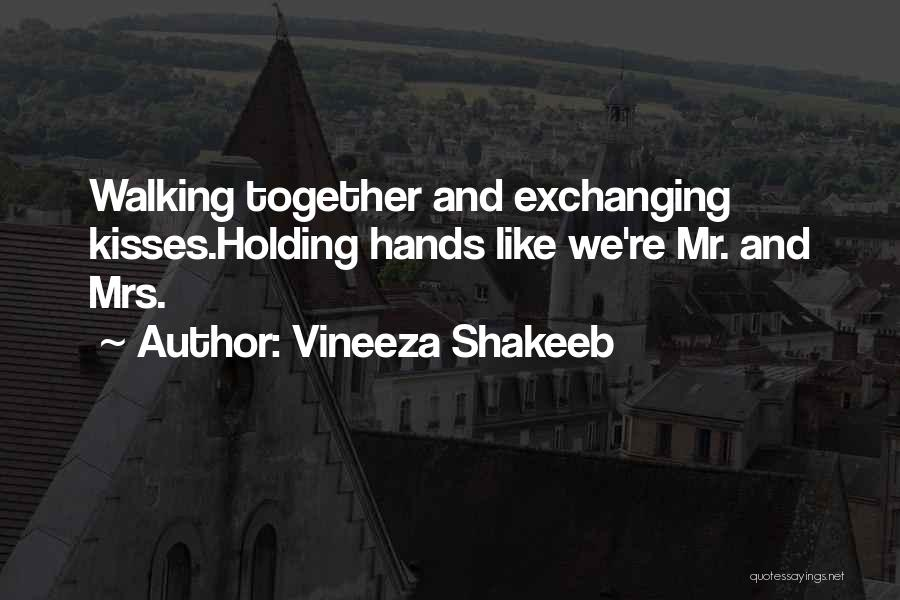 Vineeza Shakeeb Quotes 2187820