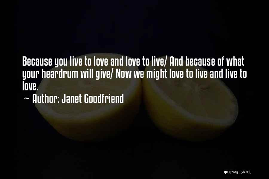 Vineyard Love Quotes By Janet Goodfriend