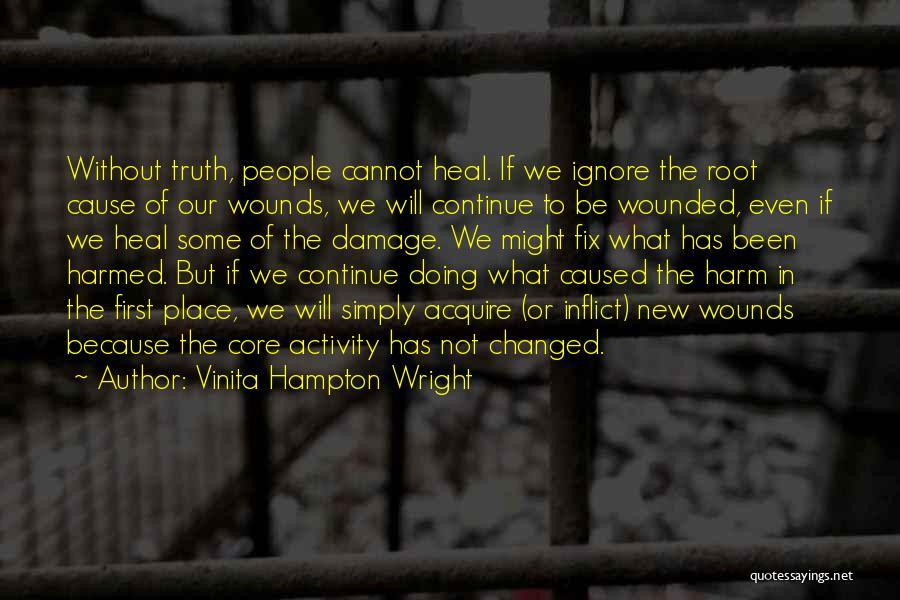 Vinita Hampton Wright Quotes 1878129