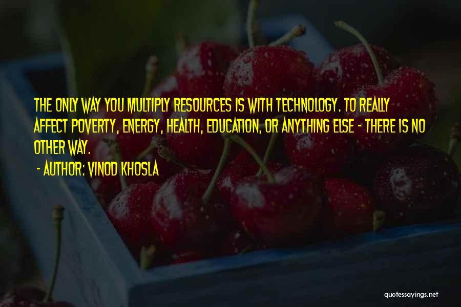Vinod Khosla Quotes 1004720