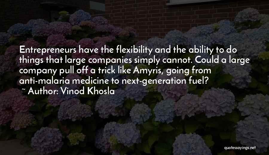 Vinod Khosla Quotes 1259131