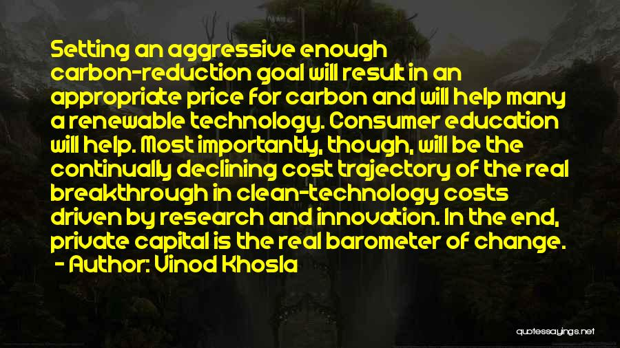 Vinod Khosla Quotes 1428098