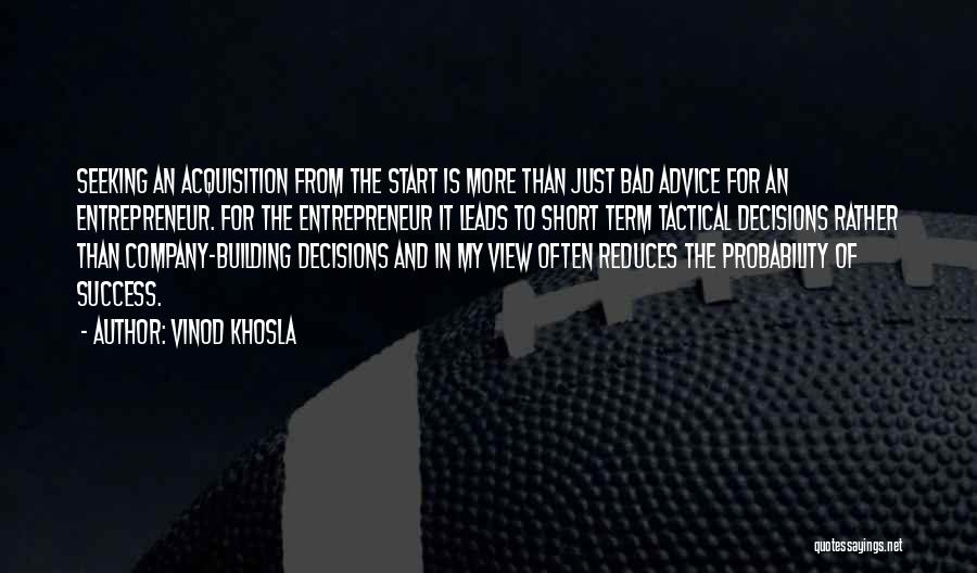Vinod Khosla Quotes 1646885