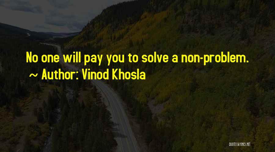 Vinod Khosla Quotes 1683898