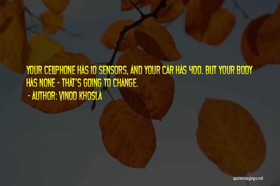 Vinod Khosla Quotes 1747924