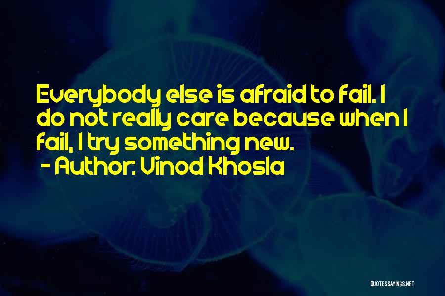 Vinod Khosla Quotes 1798532