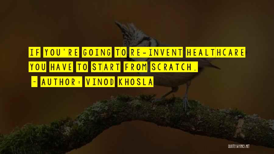 Vinod Khosla Quotes 1936576