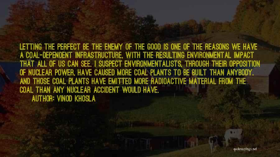 Vinod Khosla Quotes 2164124