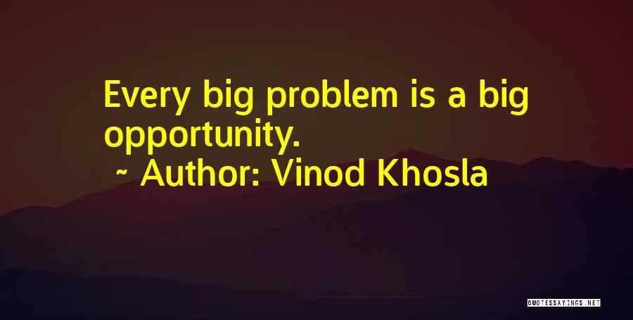 Vinod Khosla Quotes 2231452
