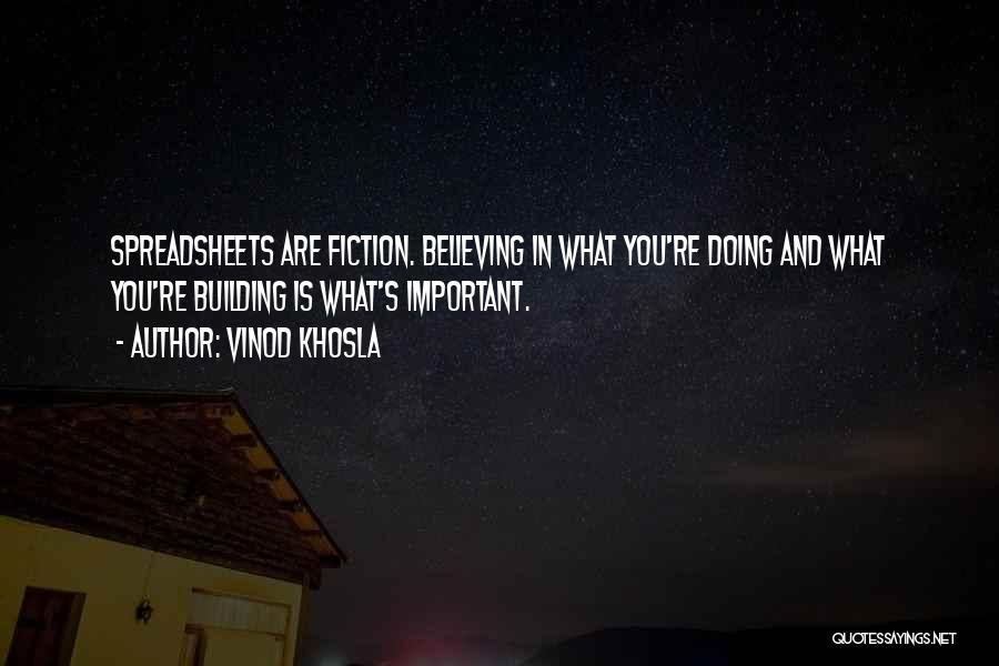 Vinod Khosla Quotes 259227