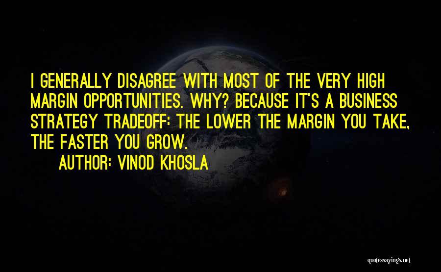 Vinod Khosla Quotes 382852