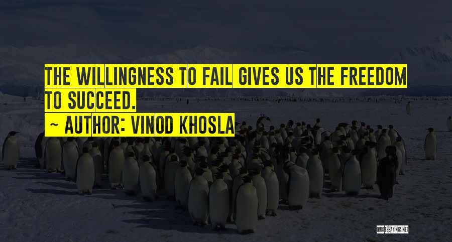 Vinod Khosla Quotes 526890