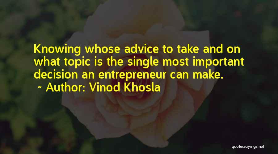 Vinod Khosla Quotes 541552
