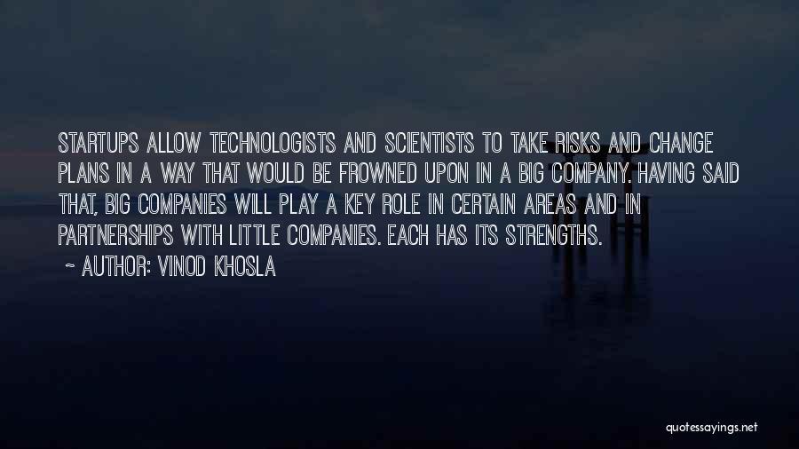 Vinod Khosla Quotes 74945