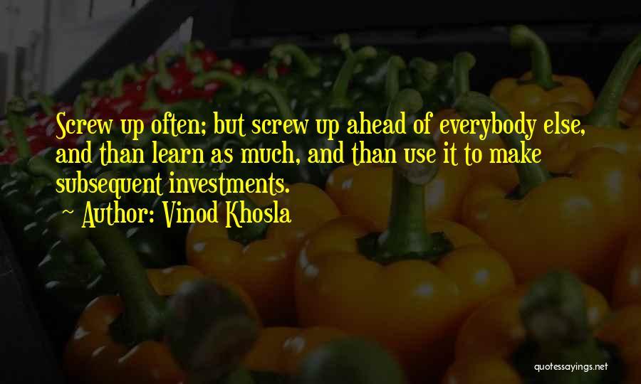 Vinod Khosla Quotes 789656