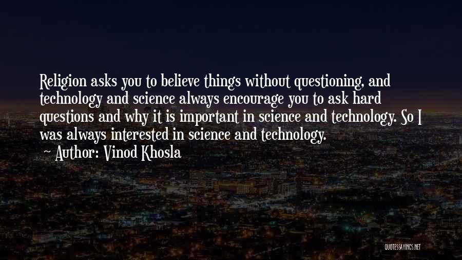 Vinod Khosla Quotes 952659