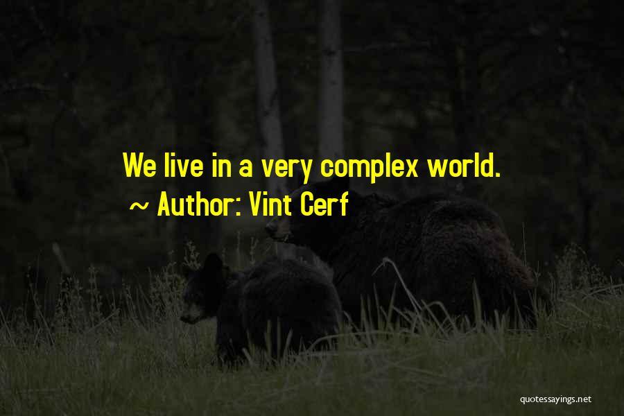 Vint Cerf Quotes 1183790