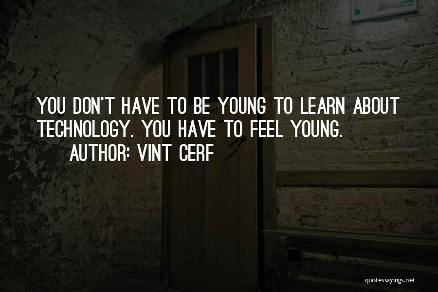 Vint Cerf Quotes 1398331