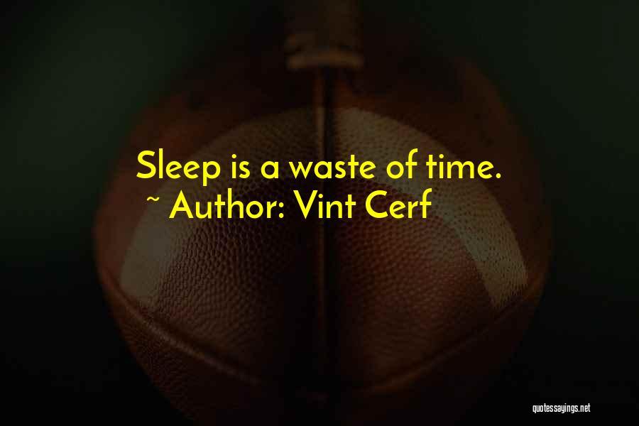 Vint Cerf Quotes 1492472