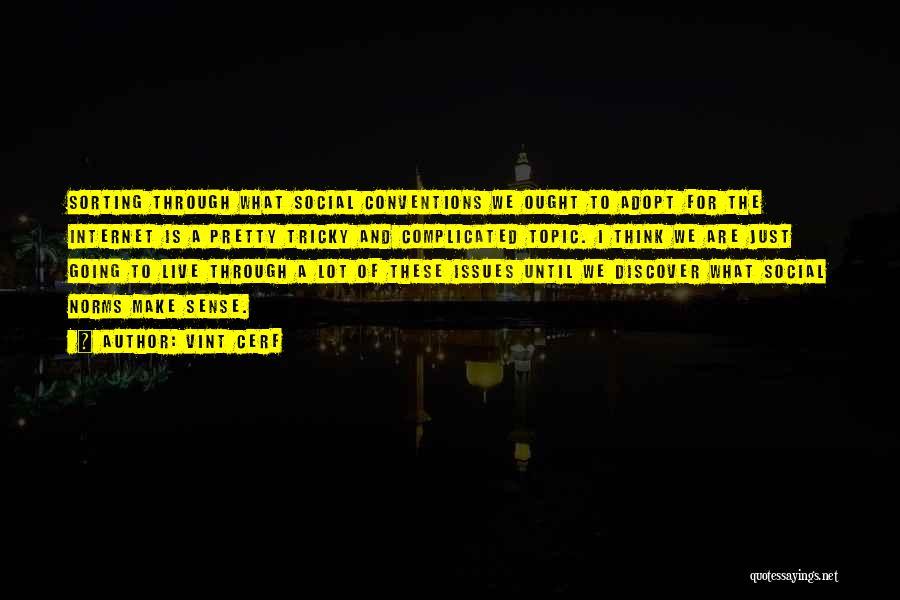 Vint Cerf Quotes 1527786