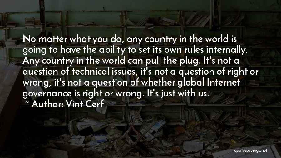 Vint Cerf Quotes 1533695