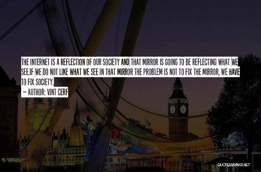 Vint Cerf Quotes 1551671