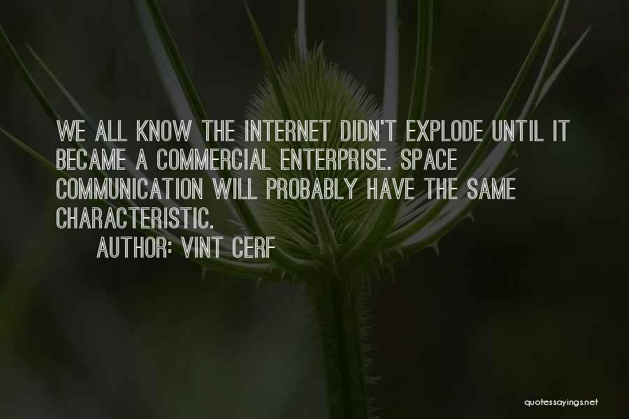 Vint Cerf Quotes 1658783