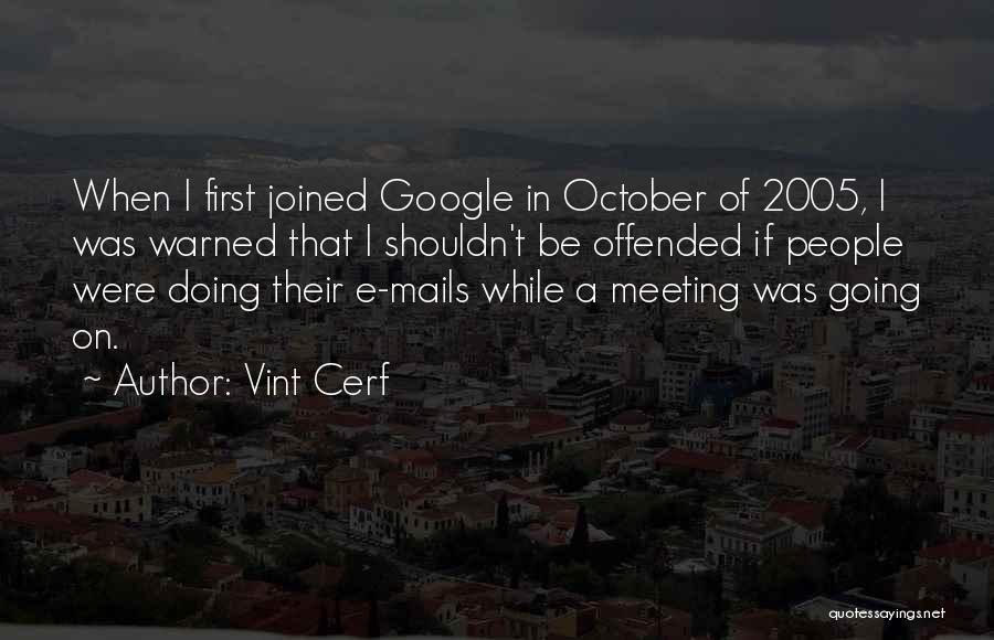 Vint Cerf Quotes 1686505