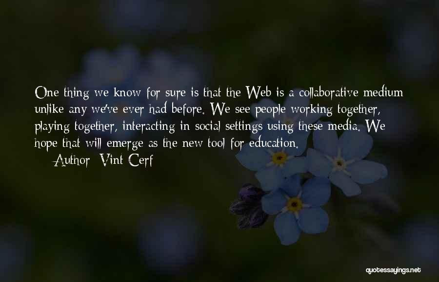 Vint Cerf Quotes 1724309