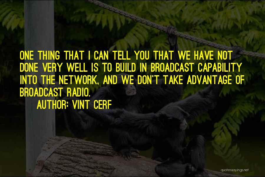 Vint Cerf Quotes 1729428