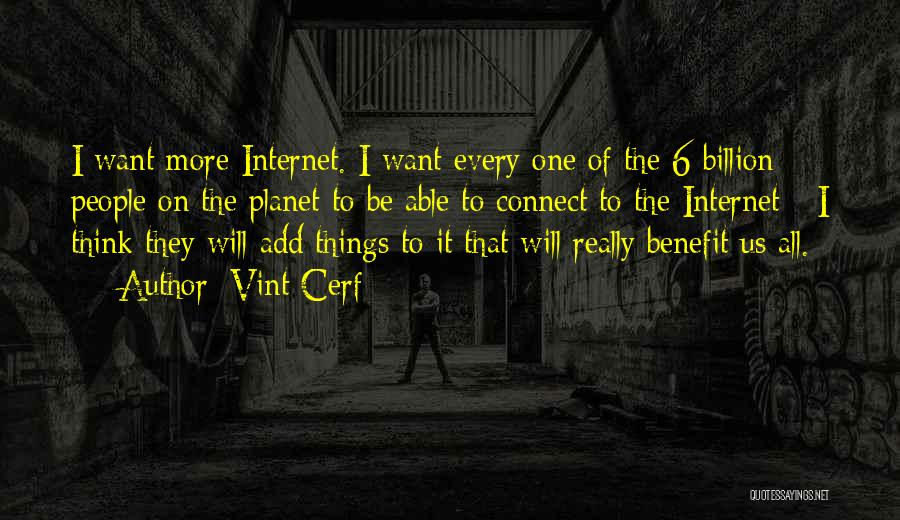 Vint Cerf Quotes 1769110