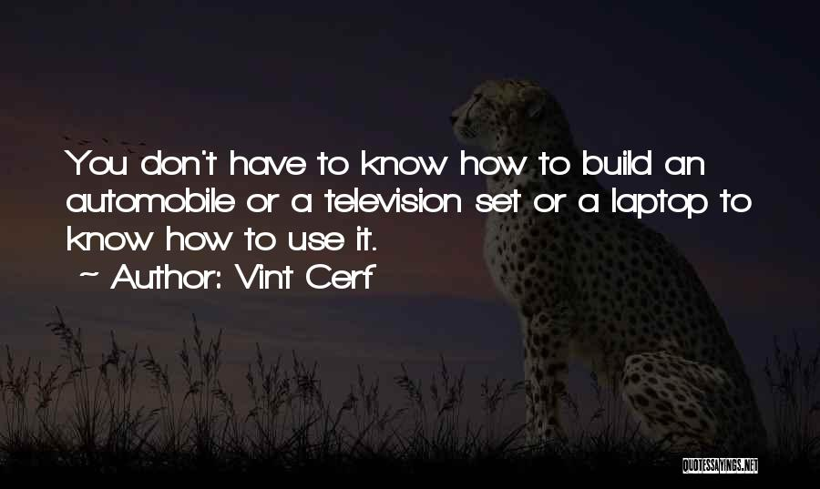 Vint Cerf Quotes 2012089