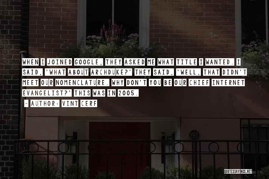 Vint Cerf Quotes 2087761