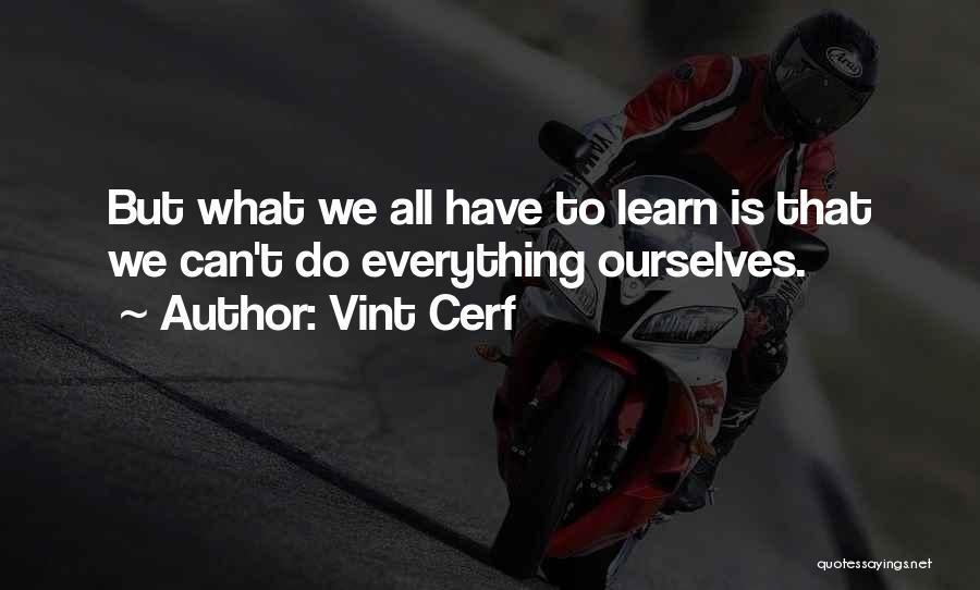 Vint Cerf Quotes 2139591