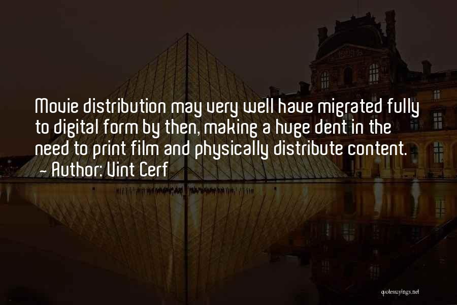 Vint Cerf Quotes 311925