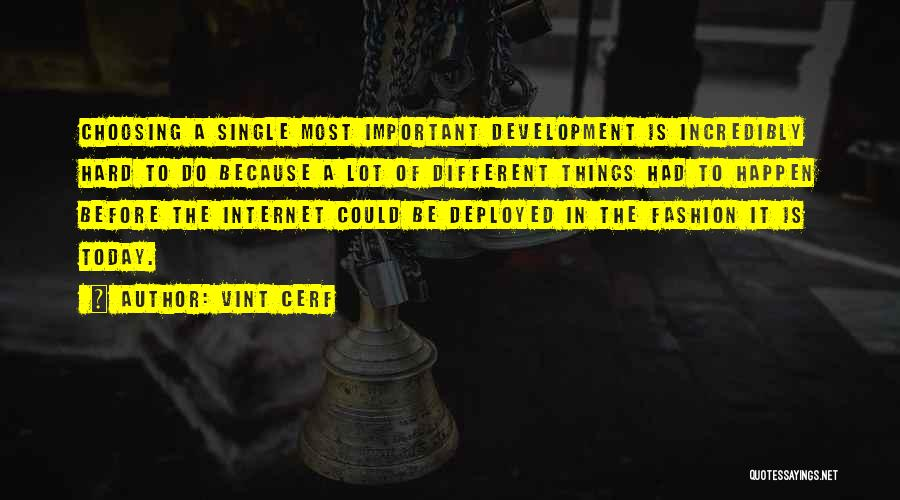 Vint Cerf Quotes 399598