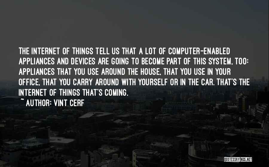 Vint Cerf Quotes 415021