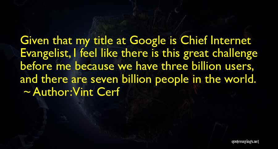 Vint Cerf Quotes 556562