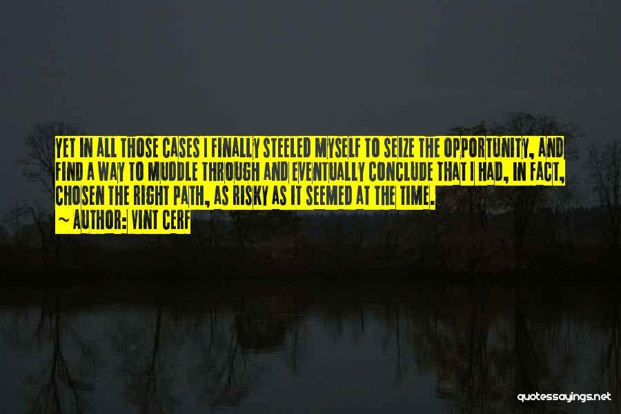 Vint Cerf Quotes 562922