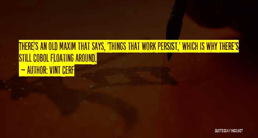 Vint Cerf Quotes 638546