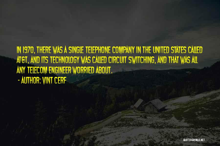 Vint Cerf Quotes 802474